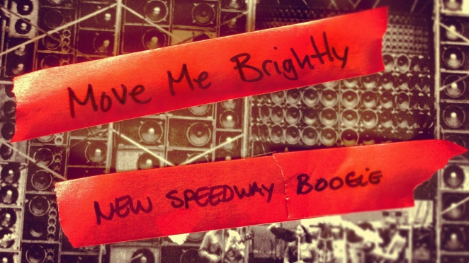 Move Me Brightly - New Speedway Boogie